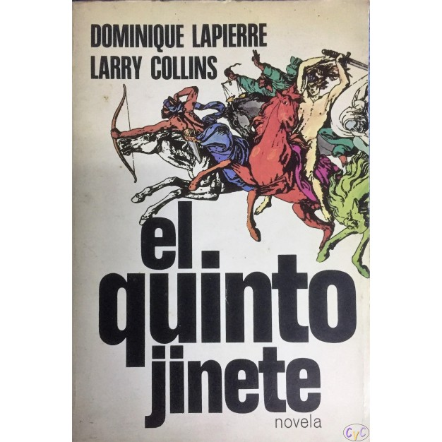 EL QUINTO JINETE DOMINIQUE LAPIERRE LARRY COLLINS