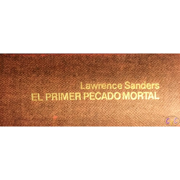 EL PRIMER PECADO MORTAL LAWRENCE SANDRES