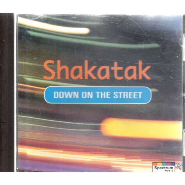 CD SHAKATAK DOWN ON THE STREET