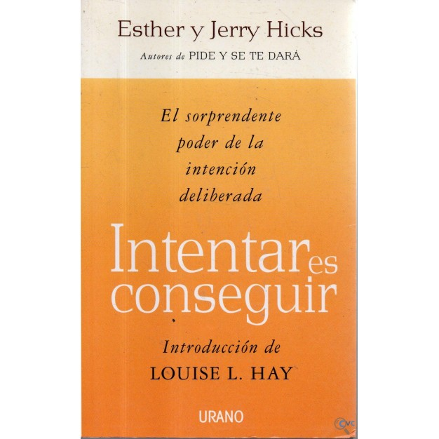 LIBRO INTENTAR ES CONSEGUIR DE ESTHER Y JERRY HICK